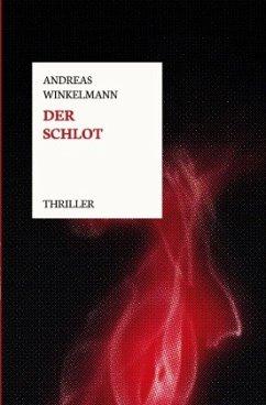 Der Schlot - Winkelmann, Andreas