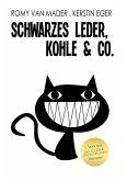 Schwarzes Leder, Kohle und Co. (eBook, ePUB)