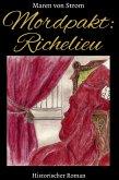 Mordpakt: Richelieu (eBook, ePUB)