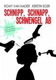 SCHNIPP, SCHNAPP, SCHWENGEL AB (eBook, ePUB)