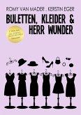 BULETTEN, KLEIDER & HERR WUNDER (eBook, ePUB)
