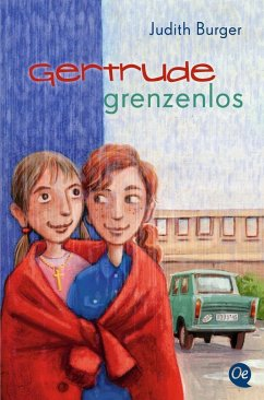 Gertrude grenzenlos - Burger, Judith