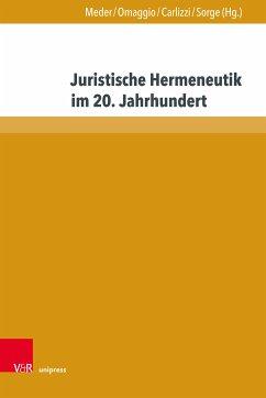 Juristische Hermeneutik im 20. Jahrhundert (eBook, PDF)