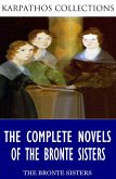 The Complete Novels of the Bronte Sisters (eBook, ePUB)