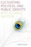 Cultivating political and public identity (eBook, ePUB)