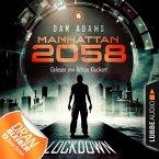 Manhattan 2058, Folge 6: Lockdown (Ungekürzt) (MP3-Download)
