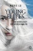 Die Herrschaft der weißen Wölfin / Young Elites Bd.3
