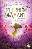 Das Land der Feen / Sternendiamant Bd.3