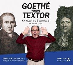 Goethé vs. Textor, 1 Audio-CD - Stolleis, Michael
