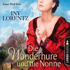 Die Wanderhure und die Nonne / Die Wanderhure Bd.7 (MP3-Download) - Lorentz, Iny
