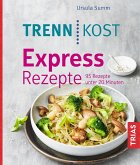 Trennkost Express-Rezepte (eBook, ePUB)