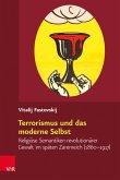 Terrorismus und das moderne Selbst (eBook, PDF)