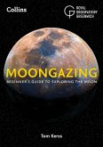 Moongazing: Beginner's guide to exploring the Moon (eBook, ePUB)