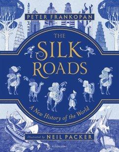The Silk Roads (eBook, ePUB) - Frankopan, Peter