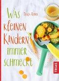 Was kleinen Kindern immer schmeckt (eBook, ePUB)
