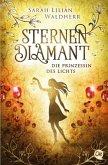 Die Prinzessin des Lichts / Sternendiamant Bd.4