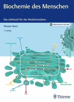 Biochemie des Menschen (eBook, PDF) - Horn, Florian