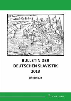 Bulletin der Deutschen Slavistik 2018