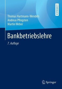 Bankbetriebslehre - Hartmann-Wendels, Thomas; Pfingsten, Andreas; Weber, Martin