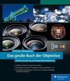 Das große Buch der Objektive (eBook, PDF)