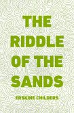 The Riddle of the Sands (eBook, ePUB)