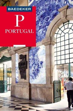 Baedeker Reiseführer Portugal (eBook, ePUB) - Schetar, Daniela; Köthe, Friedrich