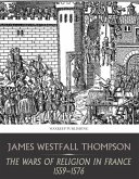 The Wars of Religion in France 1559-1576 (eBook, ePUB)