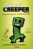 Ich, der Creeper (eBook, ePUB)