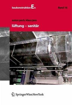 Lüftung und Sanitär (eBook, PDF) - Pech, Anton; Jens, Klaus