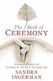 The Book of Ceremony (eBook, ePUB)
