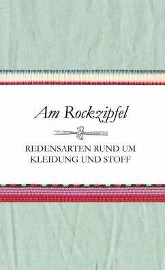 Am Rockzipfel (eBook, ePUB) - Schnatmeyer, Susanne