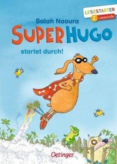 Superhugo startet durch! / Superhugo Bd.1 - Naoura, Salah