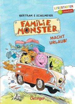 Familie Monster macht Urlaub! / Familie Monster Bd.2 - Bertram, Rüdiger