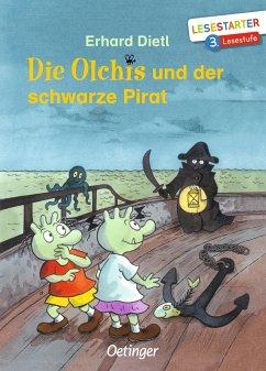 Die Olchis und der schwarze Pirat - Dietl, Erhard