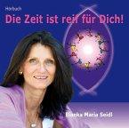 Die Zeit ist reif für Dich!, 1 Audio-CD