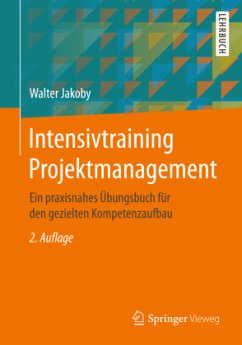 Intensivtraining Projektmanagement - Jakoby, Walter