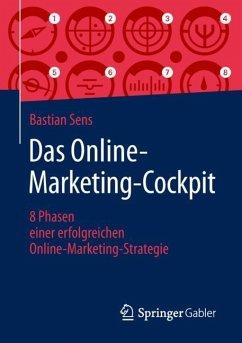 Das Online-Marketing-Cockpit - Sens, Bastian