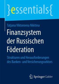 Finanzsystem der Russischen Föderation - Nikitina, Tatjana Viktorovna