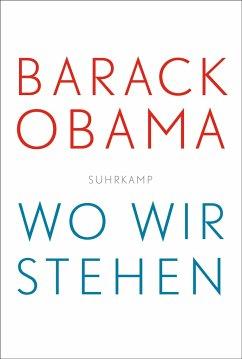 Wo wir stehen - Obama, Barack