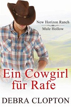 Ein Cowgirl für Rafe (eBook, ePUB) - Debra Clopton