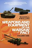 Weapons and Equipment of the Warsaw Pact: Volume One (eBook, ePUB)