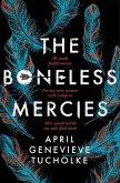 The Boneless Mercies (eBook, ePUB)