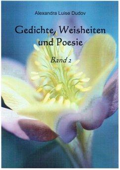 Gedichte, Weisheiten und Poesie (eBook, ePUB)
