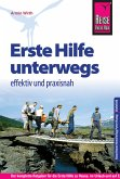 Reise Know-How Erste Hilfe unterwegs - effektiv und praxisnah (eBook, PDF)