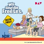 Wir sind die Freeses – Selfie first (MP3-Download)