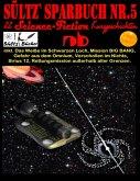Sültz' Sparbuch Nr.5 - 22 Science Fiction Kurzgeschichten (eBook, ePUB)