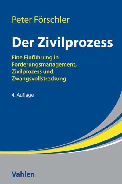 Der Zivilprozess Ebook Pdf Von Peter Förschler Portofrei Bei