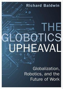 The Globotics Upheaval - Baldwin, Richard