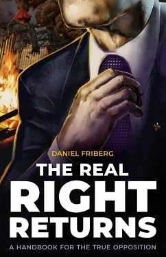 The Real Right Returns