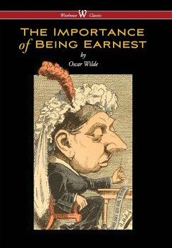 Importance of Being Earnest (Wisehouse Classics Edition) (2016)